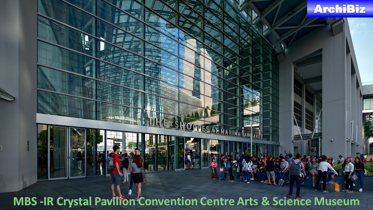 MBS -IR Crystal Pavilion Convention Centre Arts & Science Museum (10)