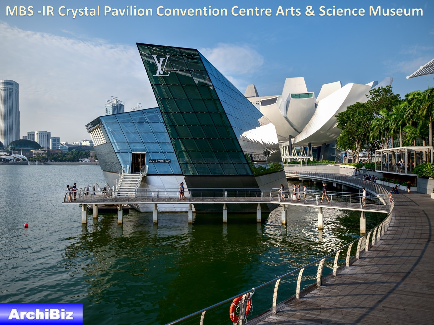 MBS -IR Crystal Pavilion Convention Centre Arts & Science Museum (13)