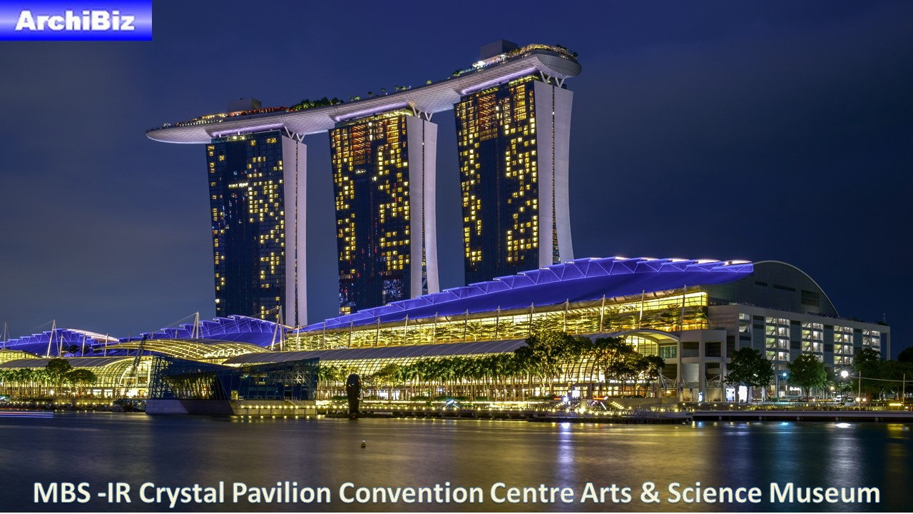 MBS -IR Crystal Pavilion Convention Centre Arts & Science Museum (2)
