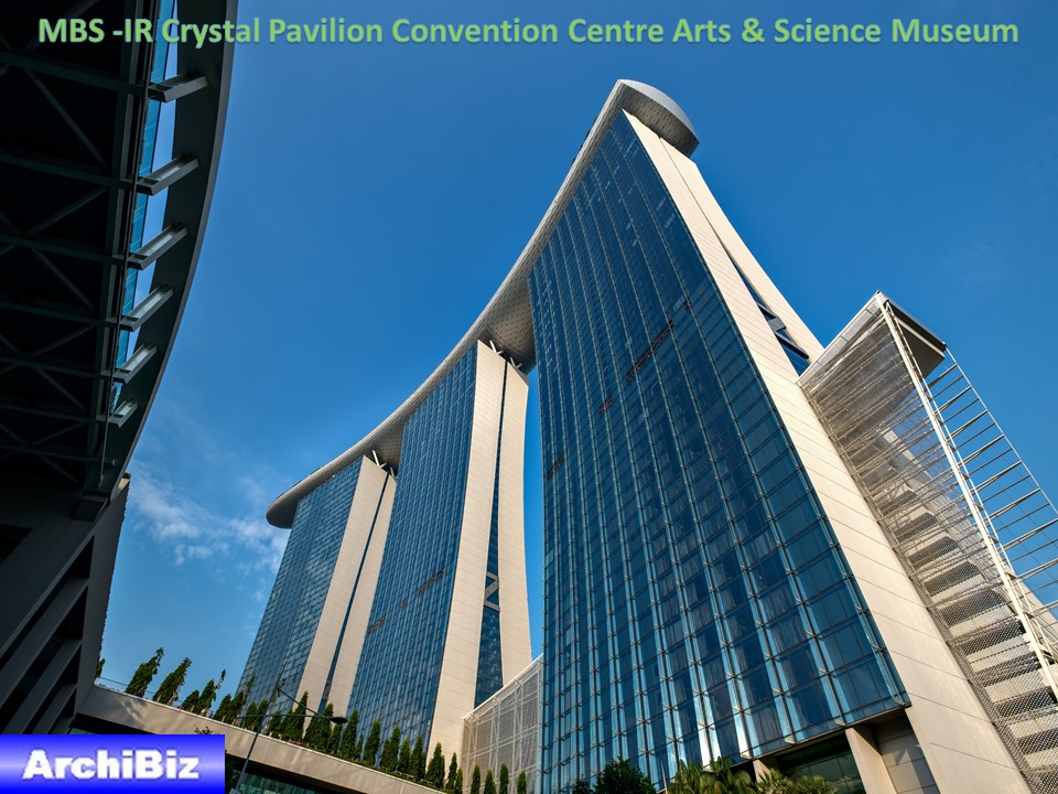 MBS -IR Crystal Pavilion Convention Centre Arts & Science Museum (9)